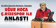 Tütüneker Çaykur Rizespor'la anlaştı-Konyaspor 30.Haftada Uğur Hoca'ya Konuk Olacak