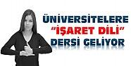 Üniversitelere İşaret Dili Dersi Geliyor