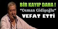 Usta Oyuncu Osman Gidişoğlu Hayatını Kaybetti