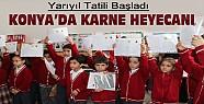 Yarıyıl Tatili Başladı-Konya'da Karne Heyecanı