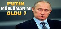 Yeni Akit Putin'in Müslüman Olduğunu İddia Etti