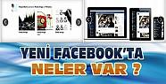 Yeni Facebook'ta Neler Var-İşte Yeni Facebook