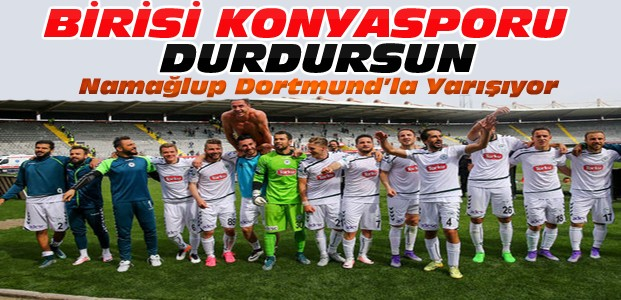 Torku Konyaspor  Borussia Dortmund'la yarışıyor