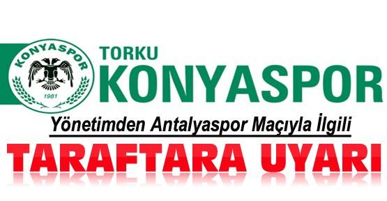 Torku Konyaspor'dan Taraftara Uyarı Mesajı