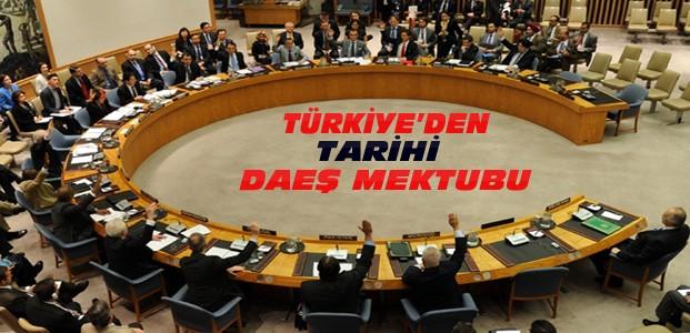 Türkiye'den BM'ye DAEŞ Mektubu