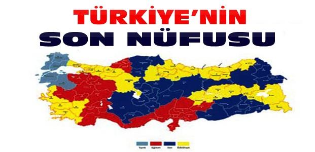 Türkiye'nin Nüfusu Açıklandı-İşte Rakam