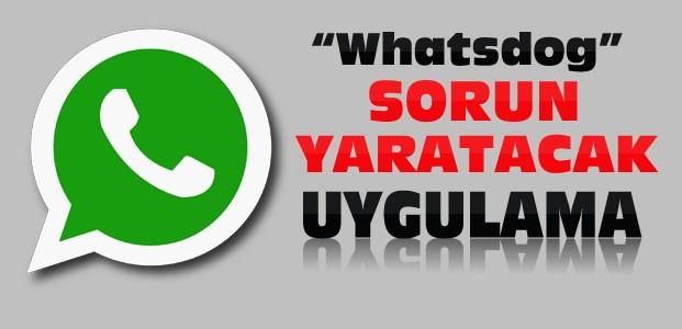 Whatsapp'ta Yeni Uygulama Whatsdog