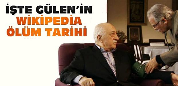 Wikipedia Gülen'in Ölüm Tarihini Yayınladı