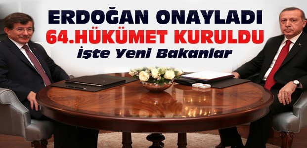 Yeni Hükümet Kuruldu-Erdoğan Onayladı