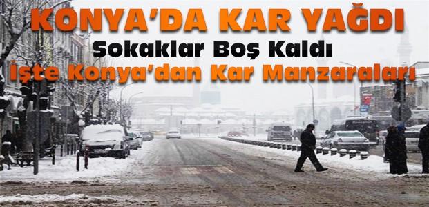 Yoğun Kar Yağışı Nedeniyle Konya Sokakları Boş Kaldı