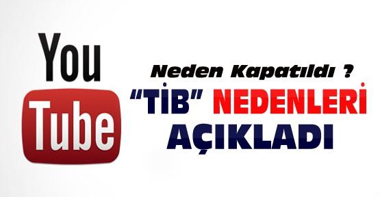 Youtube neden kapatıldı ? TİB nedenlerini açıkladı