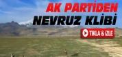 Ak Partiden Nevruz Klibi