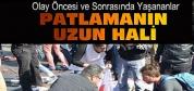 Ankara'daki Patlamanın Tamamı Ortaya Çıktı