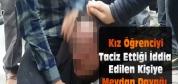 Konya'da Taciz Dayağı