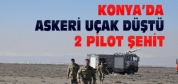 Konya'da Askeri Uçak Düştü-2 Şehit