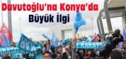 Davutoğlu Konya'da coşkuyla karşılandı
