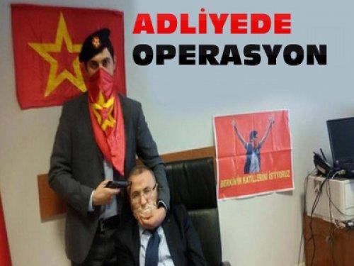 Adliyede Operasyon