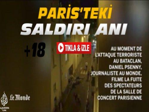 Fransa'da Saldırı Anı Görüntüleri