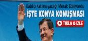 Davutoğlu'nun Konya Mitingindeki Konuşması